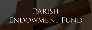 parish endowment fund